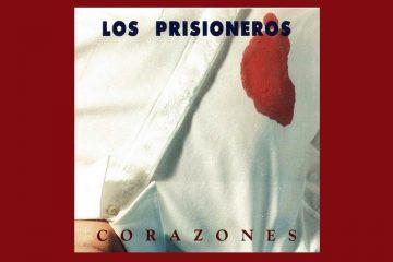 Los Prisioneros – Corazones